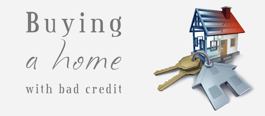 Can You Buy A House With Terrible Credit?